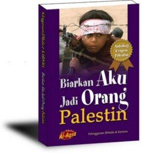 Biar Aku Jadi Orang Palestin